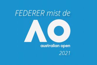 Roger Federer mist de Australian open van 2021.